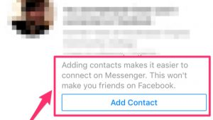 "Facebook Messenger Tests Facebook-Less ""Add Contact"" Request"